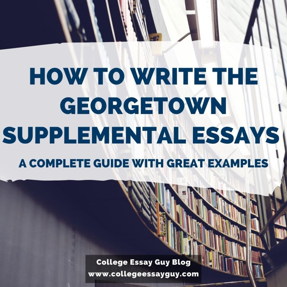 Large Size of To Write The Supplemental Essays Examples Guide Argumentative Research Paper Outline Essay Georgetown